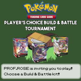 Pokemon Player's Choice Build & Battle Tournament