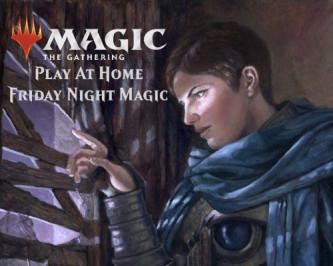 Magic: The Gathering Play At Home Friday Night Magic