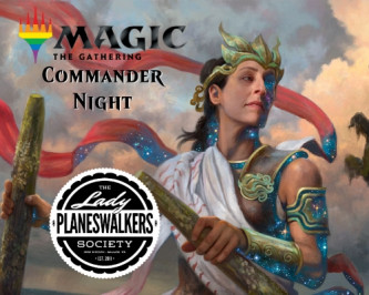 Lady Planeswalkers Society Commander Night