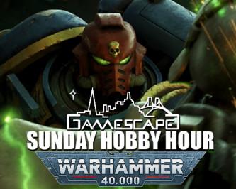 Warhammer Hobby Hour
